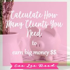 Calculate how many clients you need to earn big money