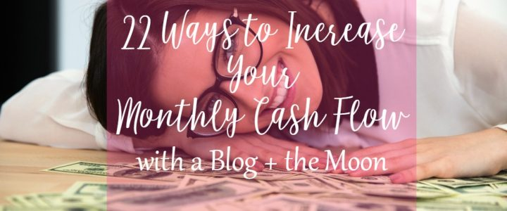 22 ways to increase your monthly cash flow on CeeLeeReed.com