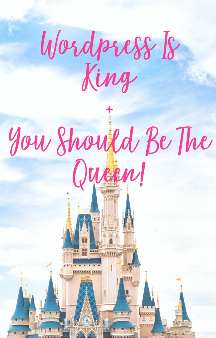 Wordpress is King Be the Queen! CeeLeeReed.com