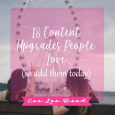 18 Content Upgrades people love (so give them away)