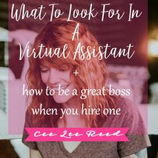 What to look for in a Virtual Assistant + how to be a great boss when you hire one