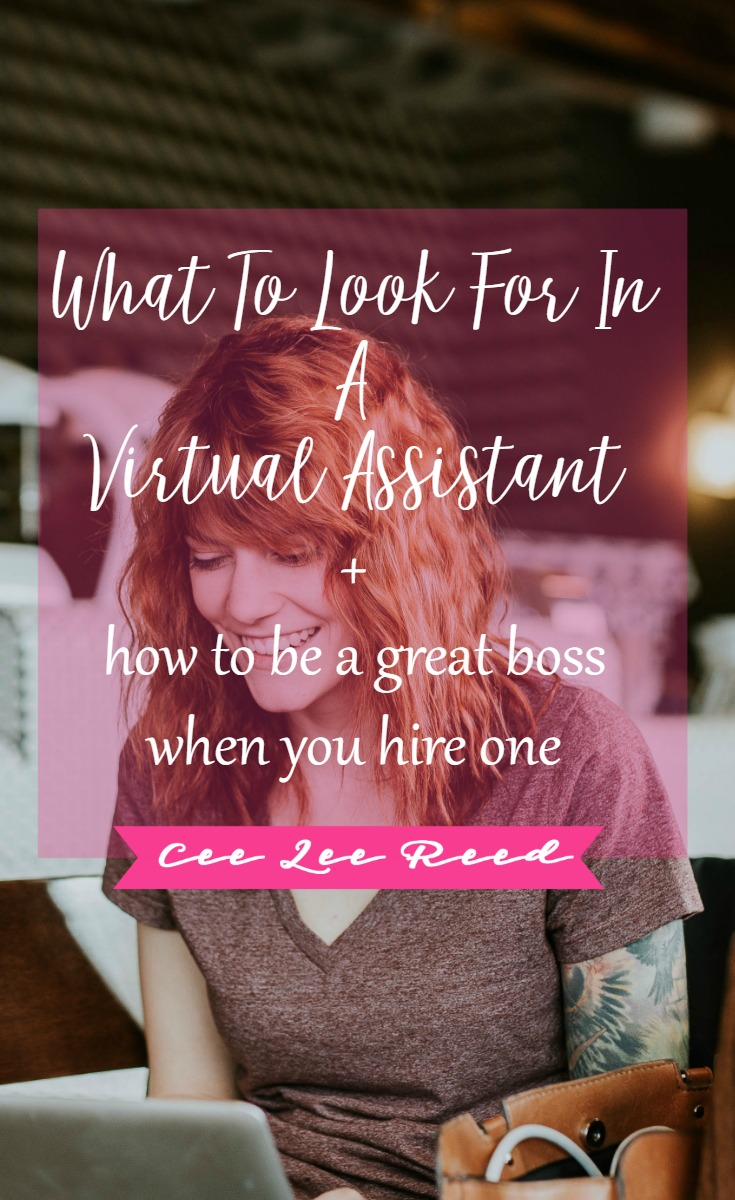 Be a great boss when you know what to look for in a virtual assistant with CeeLeeReed.com