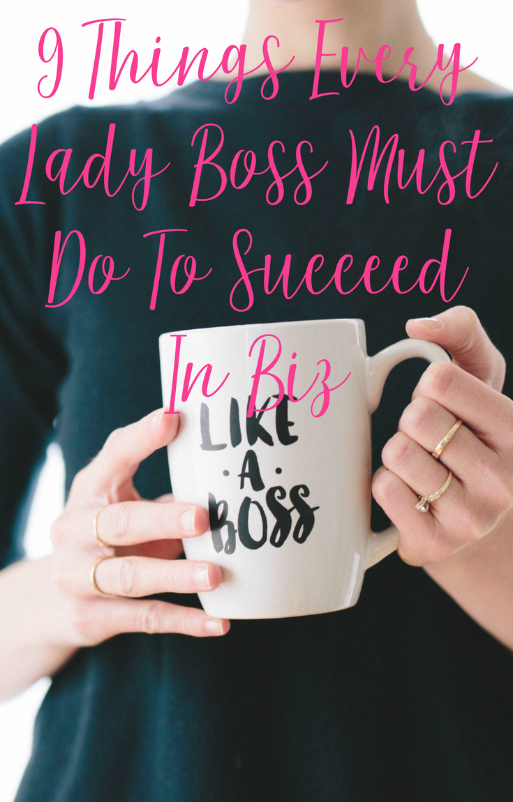 9 Things Every Lady Boss Must Do To Succeed by CeeLeeReed.com