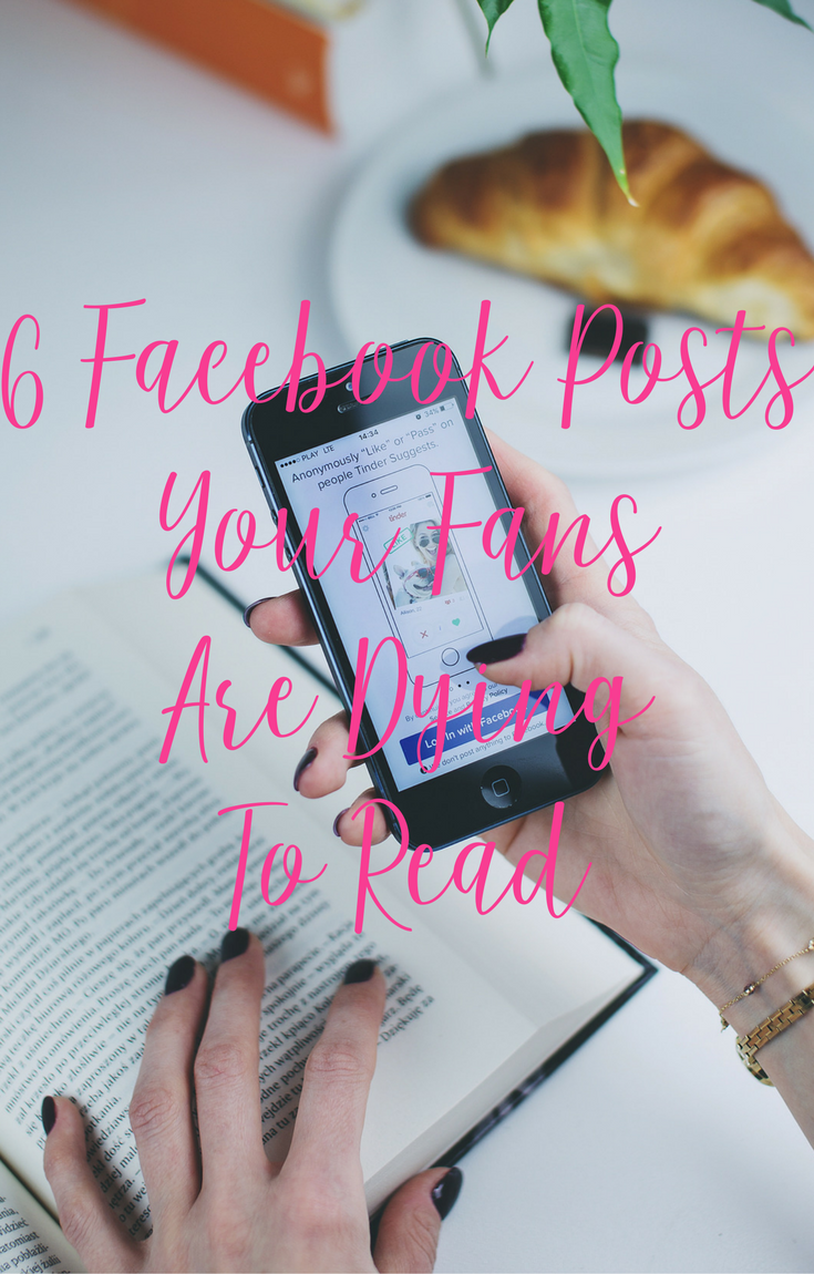 6 Facebook Posts Your Fans Want To Read with CeeLeeReed.com