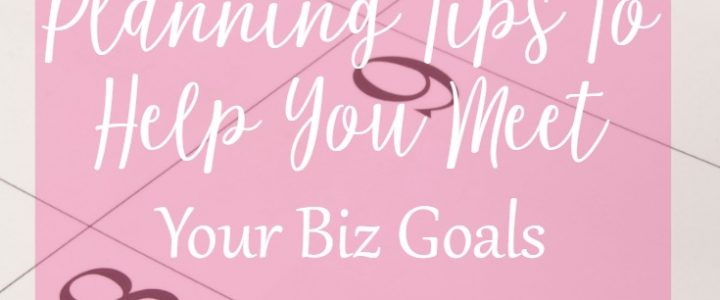 Period planning tips to help you meet your business goals on CeeLeeReed.com