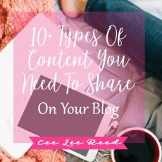 10+ Types of Content That You Need to Share On Your Blog Lady Boss!