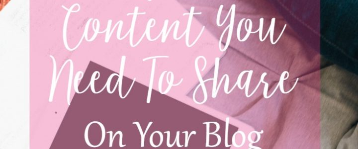 10 Types of content that you need to share on your blog by CeeLeeReed.com