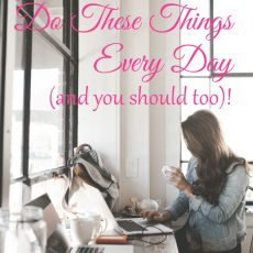 Great Boss Ladies do these things every day (and you should too)!
